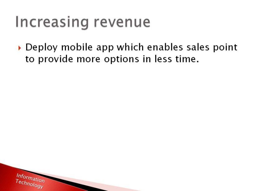 Friedkin IT - CEO Comunication - Increasing revenue